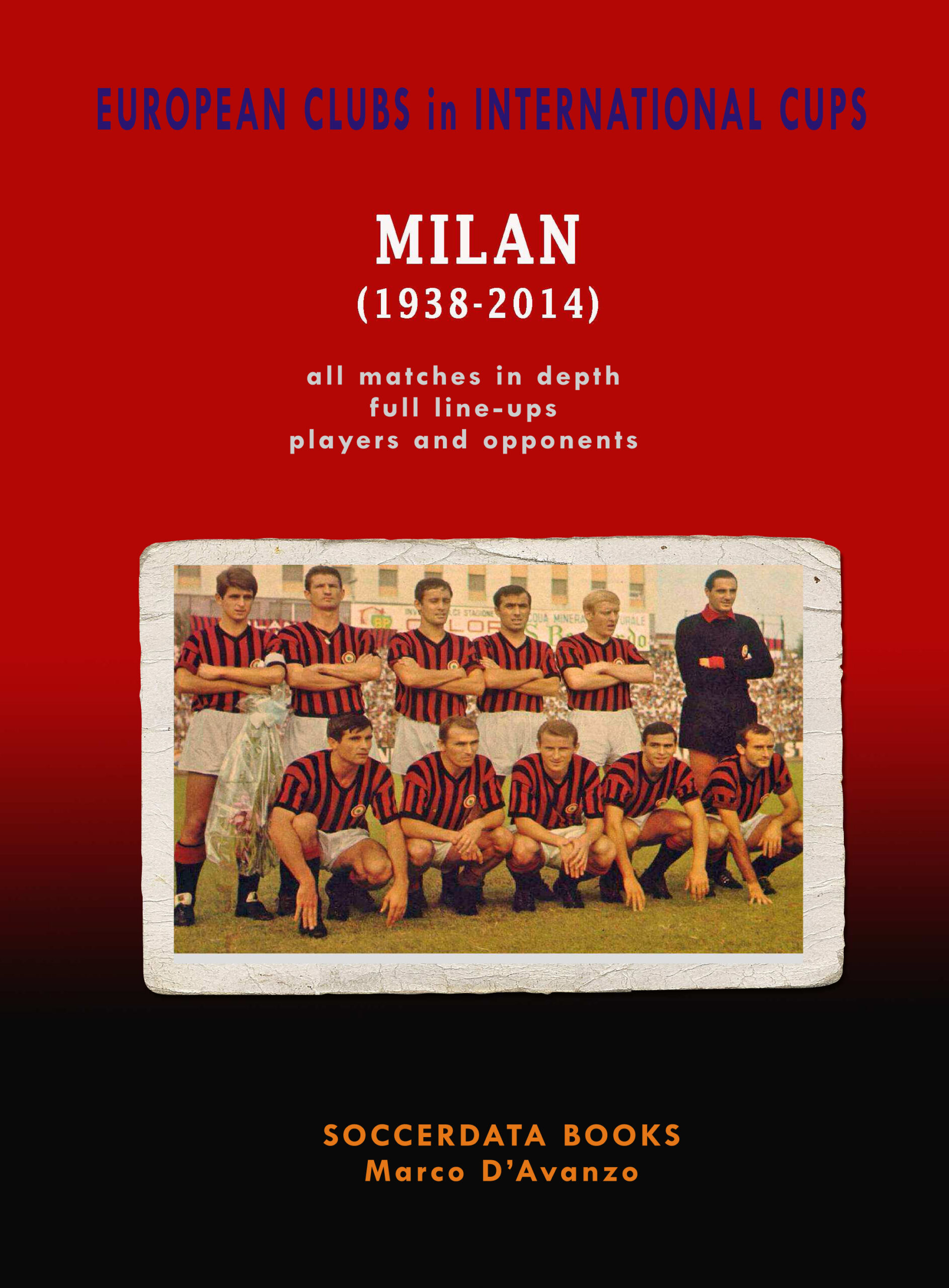 Milan in Europe - Soccerdata - Libri e Storia del calcio